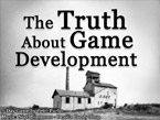 Screenshot of The Truth About Game Development